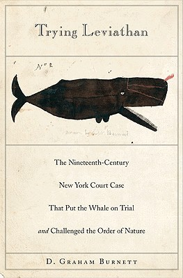 Trying Leviathan: The Nineteenth-Century New York Court Case That Put the Whale on Trial and Challenged the Order of Nature Descargas gratuitas de libros en CD