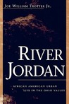 River Jordan: African American Urban Life in the Ohio Valley