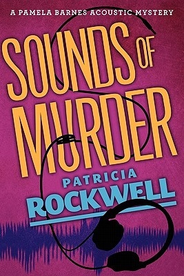 Sounds of Murder by Patricia Rockwell