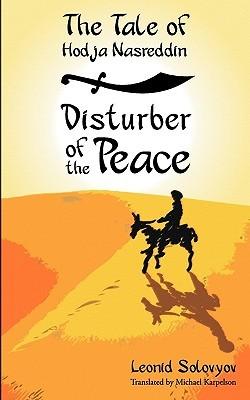 The Tale of Hodja Nasreddin: Disturber of the Peace