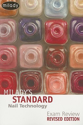Milady's Standard Nail Technology Exam Review