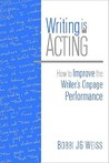 Writing Is Acting: How to Improve the Writer's Onpage Performance