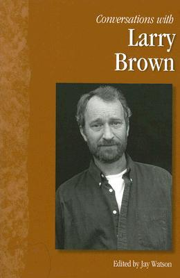 Conversations with Larry Brown by Jay Watson