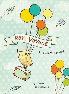 Bon Voyage: A Travel Journal