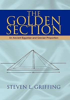 The Golden Section: An Ancient Egyptian and Grecian Proportion
