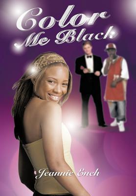Color Me Black by Jeannie Eneh