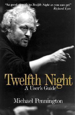 Twelfth Night a User's Guide