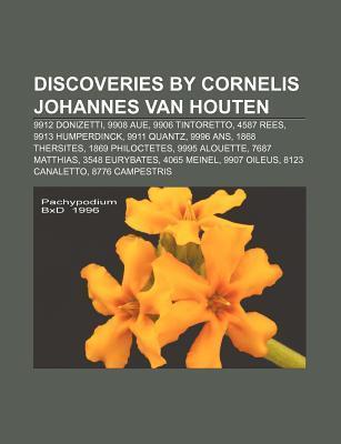 Discoveries by Cornelis Johannes Van Houten: 9912 Donizetti, 9908 Aue, 9906 Tintoretto, 4587 Rees, 9913 Humperdinck, 9911 Quantz, 9996 ANS