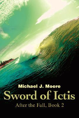 Sword of Ictis (After the Fall #2)