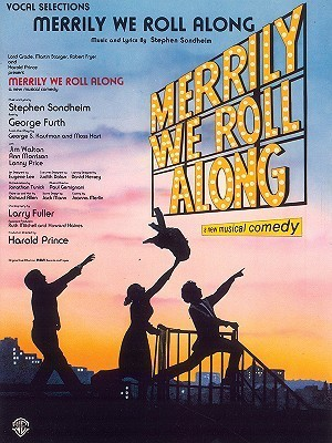 Merrily We Roll Along (Vocal Selections): Piano/Vocal