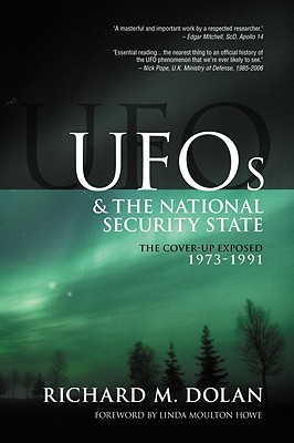 UFOs and the National Security State 2: The Cover-up Exposed 1973-91