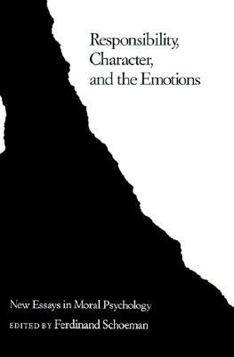 responsibility character and the emotions new essays in moral  2438997