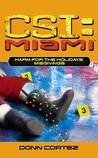 Misgivings (CSI: Miami, Book 5) (Harm for the Holidays, Part I)