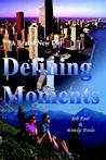 Defining Moments: A Brand New Day