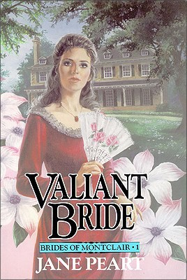 Valiant Bride by Jane Peart