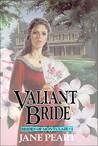 Valiant Bride (Brides of Montclair, #1)