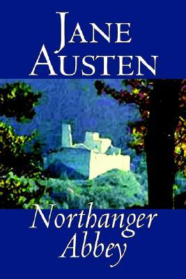 Northanger Abbey by Jane Austen, Fiction, Literary, Classics
