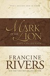 Mark of the Lion Trilogy by Francine Rivers