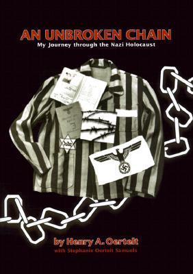An Unbroken Chain by Henry A. Oertelt