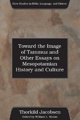 toward-the-image-of-tammuz-and-other-essays-on-mesopotamian-history-and-culture