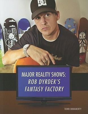 fadfd4295c Rob Dyrdek's Fantasy Factory by Terry Dougherty