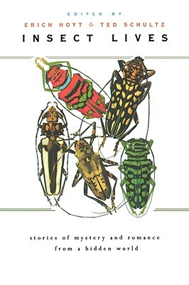 insect-lives-stories-of-mystery-and-romance-from-a-hidden-world