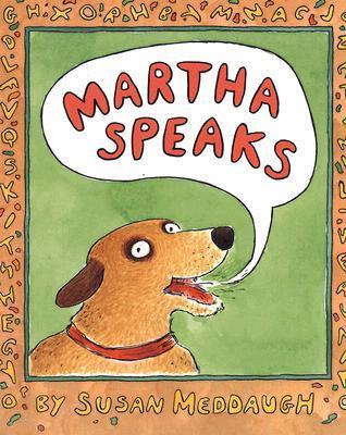 Martha Speaks by Susan Meddaugh