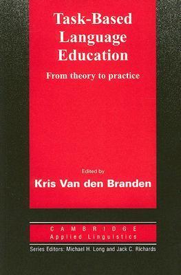 Task-Based Language Education by Kris van den Branden