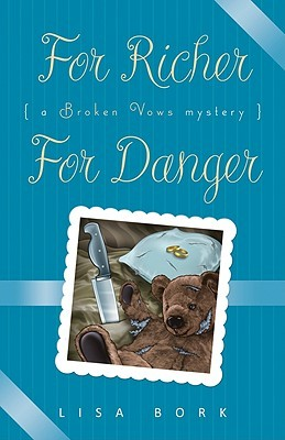 Book Review: Lisa Bork's For Richer, For Danger