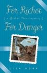 For Richer, for Danger
