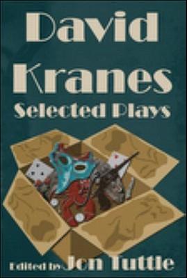 David Kranes: Selected Plays