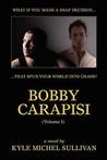 Bobby Carapisi: Volume 1
