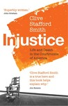 Injustice: Life and Death in the Courtrooms of America