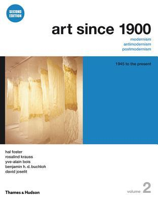 Art Since 1900: 1945 to the Present