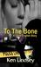 To the Bone (Gavin English,...