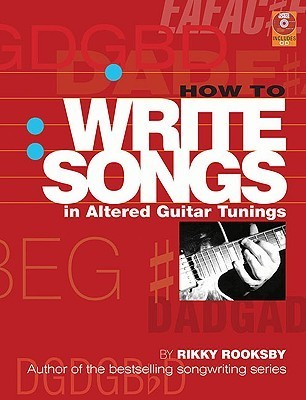 How to Write Songs with Altered Guitar Tunings