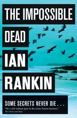 The Impossible Dead by Ian Rankin