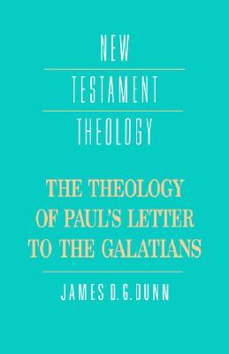 The Theology of Pauls Letter to the Galatians (ePUB)