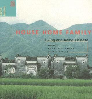 Ebooks House Home Family: Living and Being Chinese Download PDF