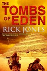 The Tombs of Eden (Eden Saga, #1)