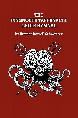 The Innsmouth Tabernacle Choir Hymnal