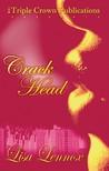Crackhead by Lisa Lennox
