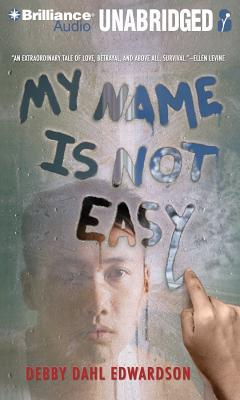 My Name Is Not Easy