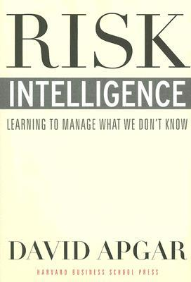 Risk Intelligence by David Apgar
