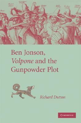 Ben Jonson, Volpone and the Gunpowder Plot