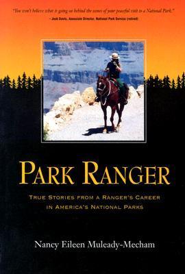 park-ranger-true-stories-from-a-ranger-s-career-in-america-s-national-parks