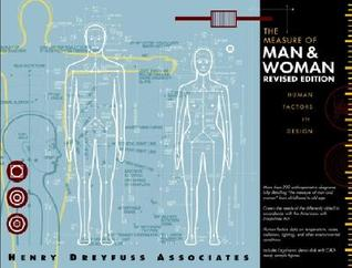 The Measure of Man and Woman: Human Factors in Design [with CD-ROM]