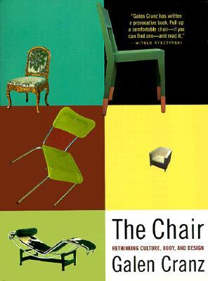 The Chair: Rethinking Culture, Body, and Design