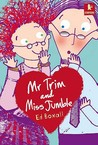 Mr Trim And Miss Jumble (Starters)