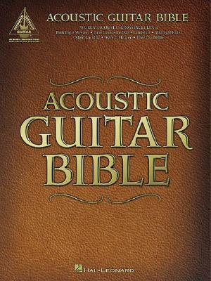 Acoustic Guitar Bible: Guitar Recorded Versions